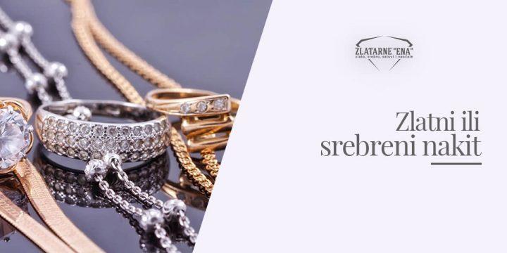 Zlatni ili srebreni nakit